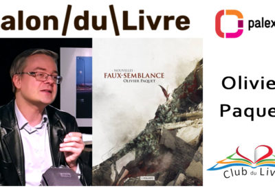 Interview Olivier Paquet, Ecrivain